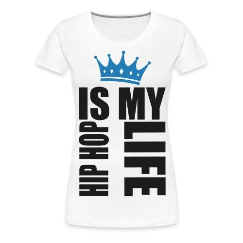 Koszulka damska IrLi Hip hop is my life z koroną damska - Koszulka damska Premium