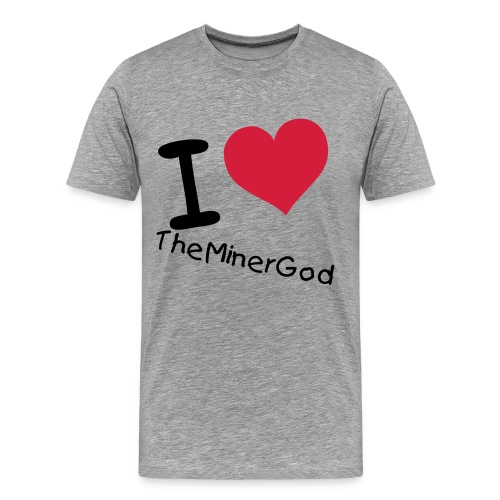 I Love TheMinerGod - Premium T-skjorte for menn