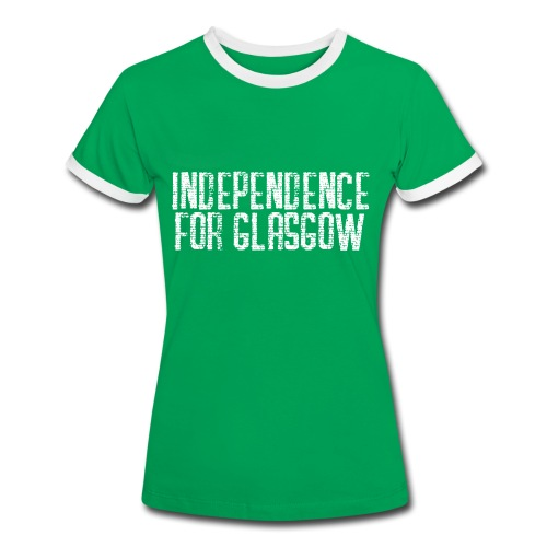 Independence for Glasgow - Women's Ringer T-Shirt