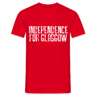 T-Shirts ~ Men's T-Shirt ~ Independence for Glasgow