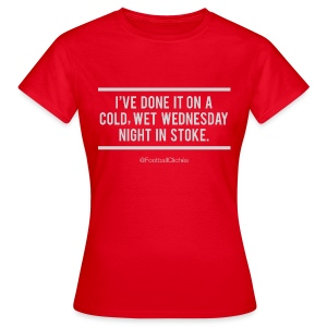 Cold, Wet, Wednesday in Stoke (Ladies) - Women's T-Shirt