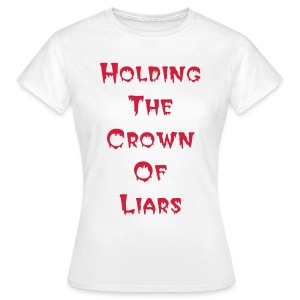 The Heart Of It All - Women Holding The Crown White - Frauen T-Shirt