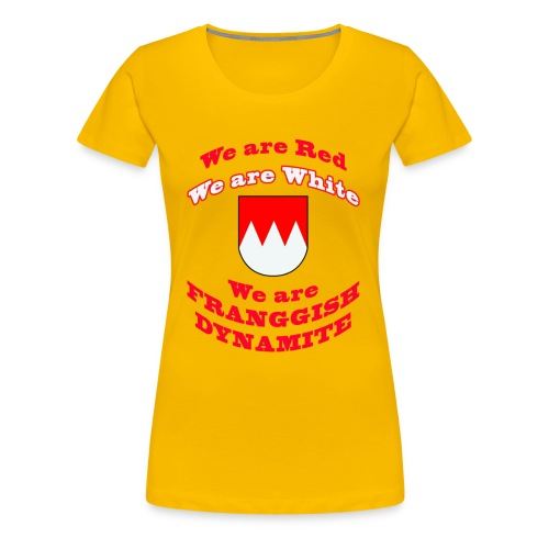 Wir Franken - Frauen Premium T-Shirt