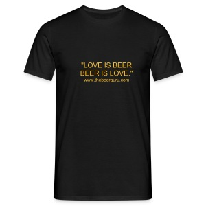 Love Is Beer  - Men's T-Shirt
