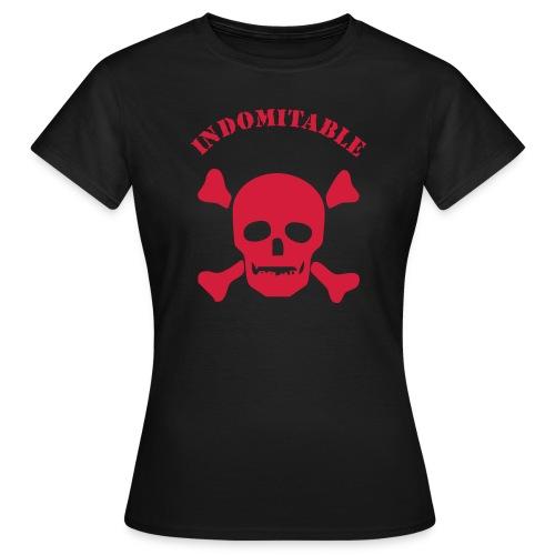 indomitable, unbezwingbar, unbezähmbar - Frauen T-Shirt