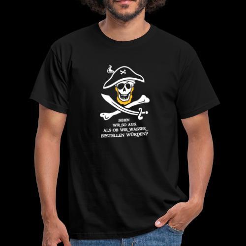 ~ WASSER??? ~ - Männer T-Shirt