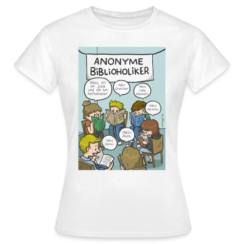 Anonyme Büchersüchtige - Frauen T-Shirt