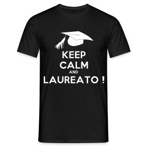 keep calm and laureato - Men's T-Shirt