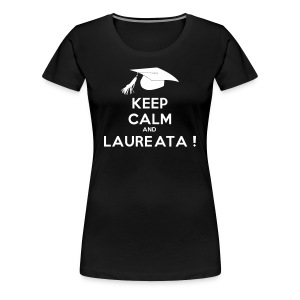 keep calm and laureata - Women's Premium T-Shirt