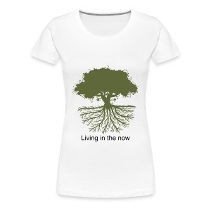 Living in the Now T-shirt Womans - Women's Premium T-Shirt