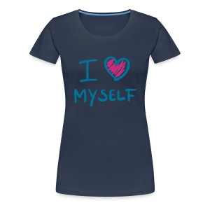 Love Myself  - Frauen Premium T-Shirt