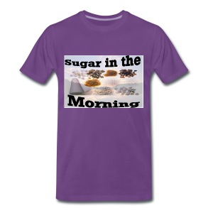 Sugar in the Morning - Männer Premium T-Shirt