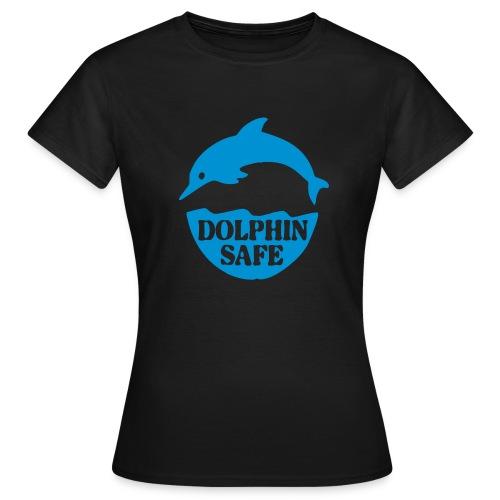Delphin, Dolphin Safe - Frauen T-Shirt