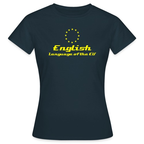 English - Language of the EU - navy (f) - Women's T-Shirt