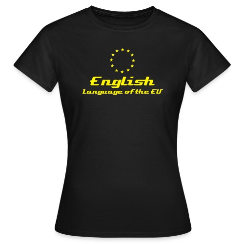 English - Language of the EU - black (f) - Women's T-Shirt