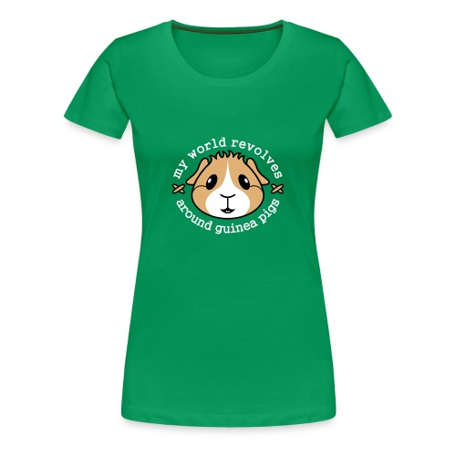 'My World Revolves Around Guinea Pigs' Ladies T-Shirt  - Women's Premium T-Shirt