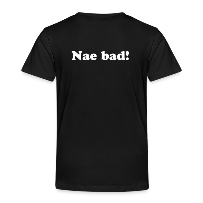 """Fit Like? Nae bad!"" kid's T-shirt"