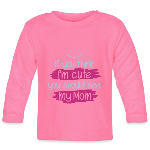 Cute baby - Baby Long Sleeve T-Shirt