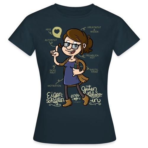 Eigenschaften einer guten Lehrerin (Schrift hell) - Frauen T-Shirt