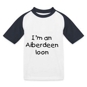I'm an Aiberdeen loon kid's bsaseball T-shirt - Kids' Baseball T-Shirt