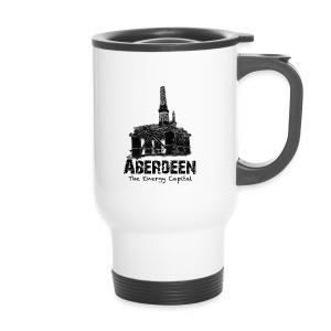 Aberdeen - the Energy Capital travel mug - Travel Mug