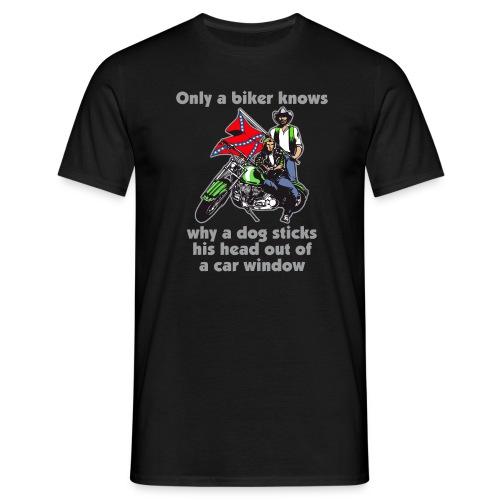 only a dog knows - Männer T-Shirt