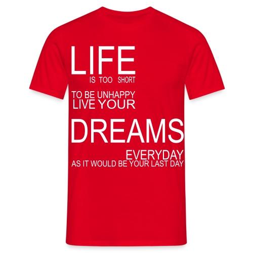 'Life Dreams' White Text - Men's T-Shirt