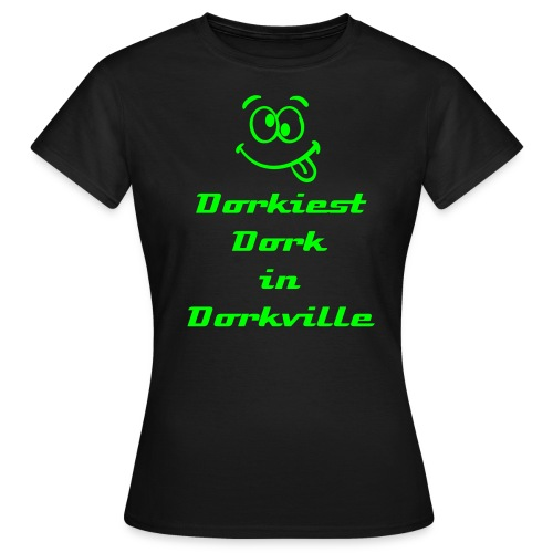 Dorkiest T-shirt Ever. - Women's T-Shirt
