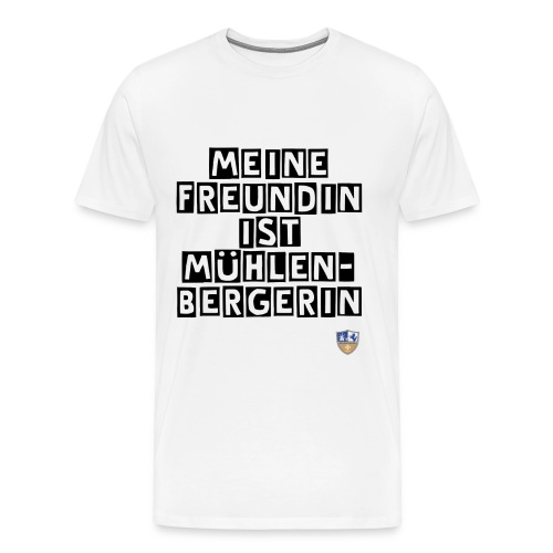 Shirt Mühlenbergerin - Männer Premium T-Shirt
