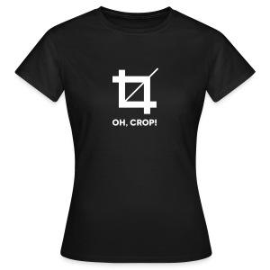 Frauen Shirt Oh Crop - Frauen T-Shirt