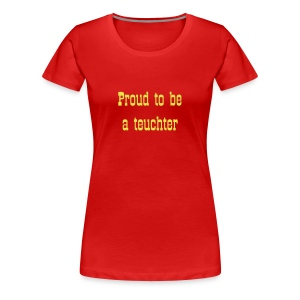 Proud to be a teuchter women's Classic T-shirt - Women's Premium T-Shirt