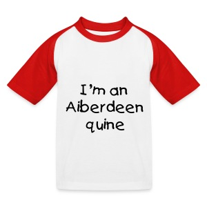 I'm an Aiberdeen quine kid's baseball T-shirt - Kids' Baseball T-Shirt