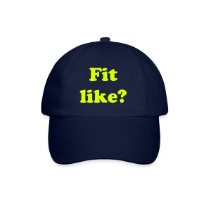 Fit Like?  Baseball cap - Baseball Cap