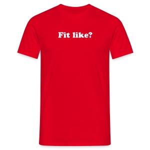 Fit Like? Nae Bad Men's T-shirt  - Men's T-Shirt