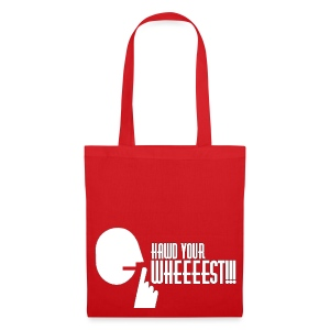 Hawd Your Wheeeest - Tote Bag