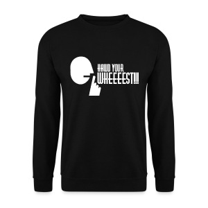 Hawd Your Wheeeest - Men's Sweatshirt