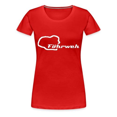 Frauen T-Shirt Föhrweh - Frauen Premium T-Shirt