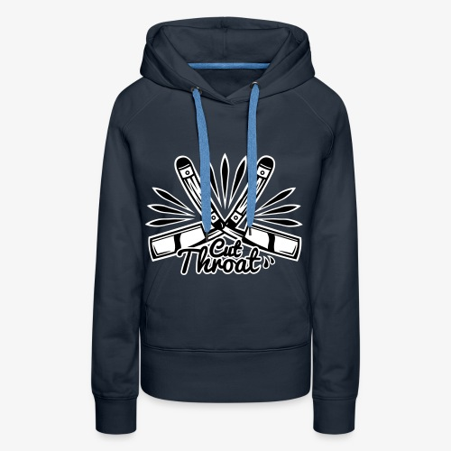 Cut Throat Womans Hoody - Women's Premium Hoodie