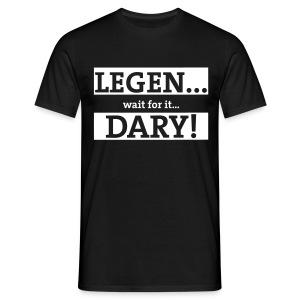 Legen.....DARY! - Men's T-Shirt