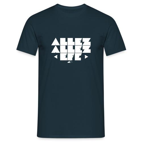 Allez Allez - Men's T-Shirt