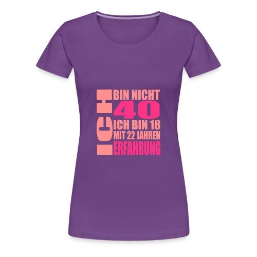 Zum 40. Geburtstag - Frauen Premium T-Shirt