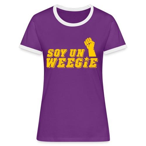 Soy Un Weegie - Women's Ringer T-Shirt