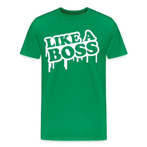 LIKE A BOSS! - Men's Premium T-Shirt