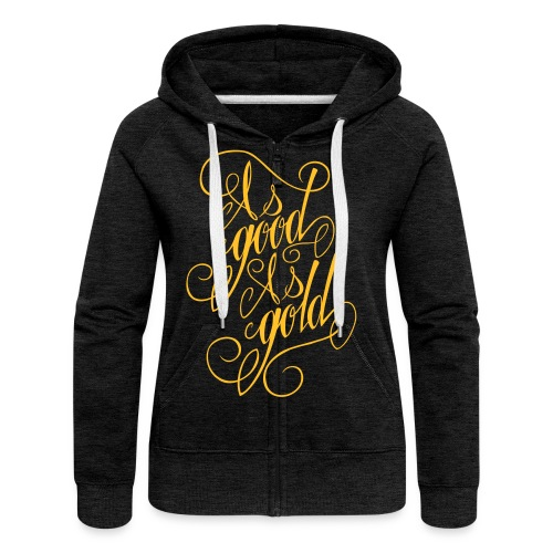 As Good as Gold - Women's Premium Hooded Jacket