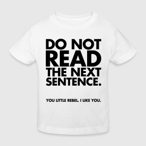 Do Not Read Shirts - Kids' Organic T-shirt