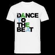 Camisetas ~ Camiseta hombre ~ Dance to the beat