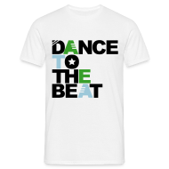 Camisetas ~ Camiseta hombre ~ Dance to the beat