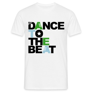 Dance to the beat - Camiseta hombre
