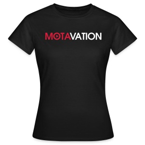 Motavation Shirt - Women's T-Shirt