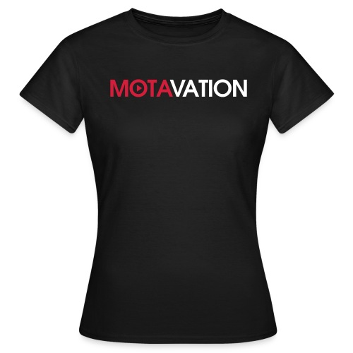 Motavation Shirt - Women's T-Shirt